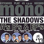 Play & Download A's B's & EP's by The Shadows | Napster