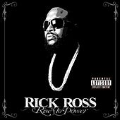 Rise To Power by Rick Ross
