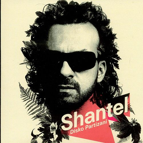 Play & Download Disko Partizani by Shantel | Napster