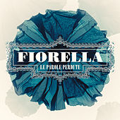 Play & Download Le parole perdute by Fiorella Mannoia | Napster