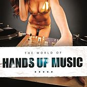The World of Hands Up Music by Various Artists