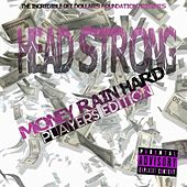 Money Rain Hard : Players Edition by Headstrong