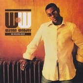 Play & Download No Holding Back by Wayne Wonder | Napster