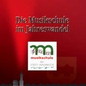 Die Musikschule im Jahreswandel - Vol. 2 by Various Artists