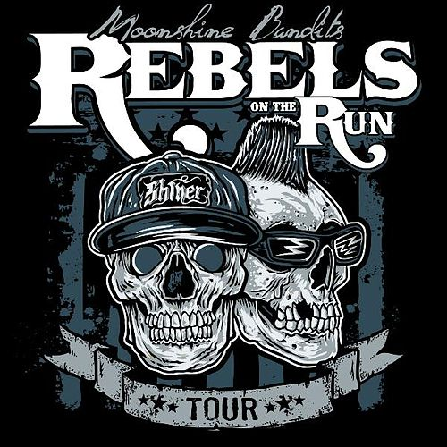 Play & Download Rebels on the Run by Moonshine Bandits | Napster