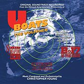 Play & Download U-Boats: The Wolfpack (Original Soundtrack Recording) by Christopher Young | Napster