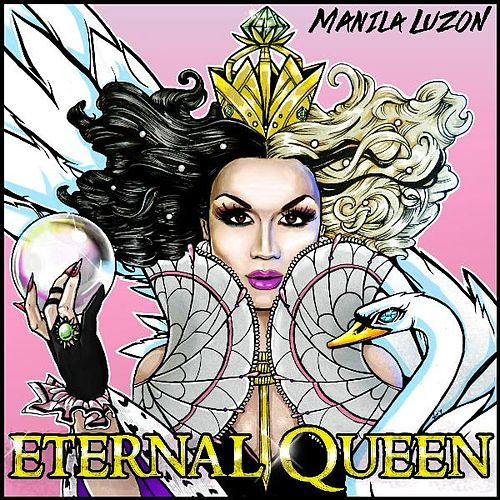 Eternal Queen by Manila Luzon