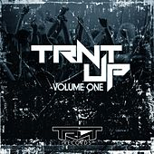 Play & Download TRNT Up!, Vol. One by Various Artists   Napster