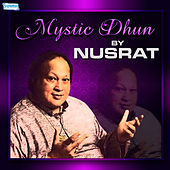 Play & Download Mystic Dhun by Nusrat by Nusrat Fateh Ali Khan | Napster