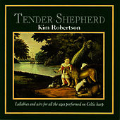 Play & Download Tender Shepherd by Kim Robertson | Napster