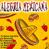 Alegria Mexicana by Various Artists
