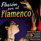 Play & Download Pasión por el Flamenco by Various Artists | Napster