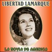 La Novia de América by Libertad Lamarque