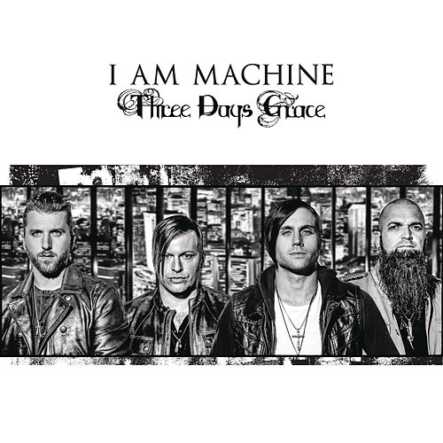 Play & Download I Am Machine by Three Days Grace | Napster