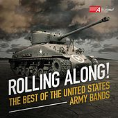 Rolling Along! The Best of The United States Army Bands by Various Artists