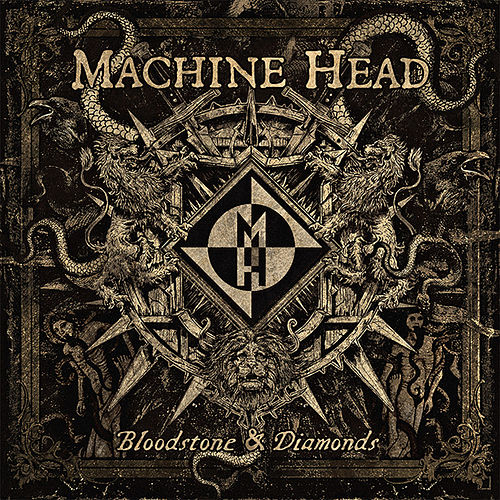 Bloodstone & Diamonds by Machine Head
