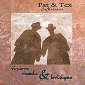 Play & Download Rivers Roads & Bridges by Pat. | Napster