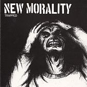 Play & Download Trapped by New Morality | Napster