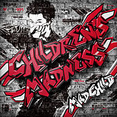 Play & Download Children's Madness by Madchild | Napster