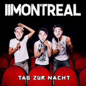 Play & Download Tag zur Nacht by Montreal | Napster