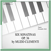 Play & Download Clementi: Six Sonatinas Op. 36 by Alessandro Aletti | Napster