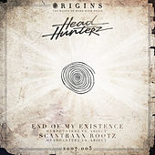 End Of My Existence / Scantraxx Rootz by Headhunterz