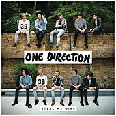 Play & Download Steal My Girl by One Direction | Napster