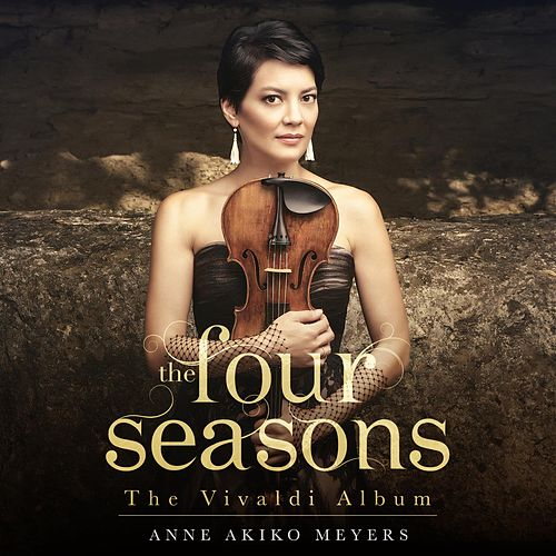 The Four Seasons:The Vivaldi Album von Anne Akiko Meyers