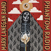 Play & Download Phantom Radio by Mark Lanegan | Napster
