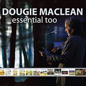 Play & Download Essential Too by Dougie MacLean | Napster