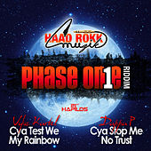 Play & Download Phase One Riddim by Various Artists | Napster