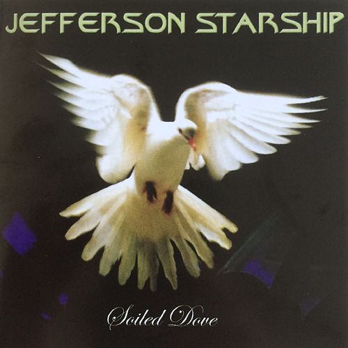 Play & Download Soiled Dove by Jefferson Starship | Napster