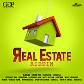 Real Estate Riddim by Various Artists