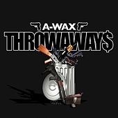 Play & Download Throwaways by A-Wax | Napster