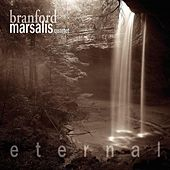 Play & Download Eternal by Branford Marsalis | Napster