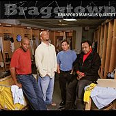 Play & Download Braggtown by Branford Marsalis | Napster