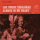 Play & Download Always in My Heart by Los Indios Tabajaras | Napster