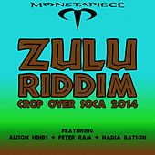 Zulu Riddim: Crop Over Soca 2014 by Various Artists