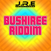 Play & Download Bushiree Riddim by Various Artists | Napster