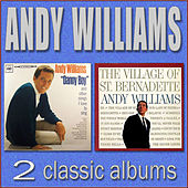 Play & Download Danny Boy / The Village of St. Bernadette by Andy Williams | Napster