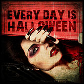 Play & Download Every Day Is Halloween by Various Artists | Napster