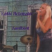 Play & Download Yardbird by Kathi McDonald | Napster