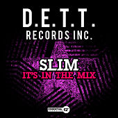 Play & Download It's in the Mix by Slim | Napster