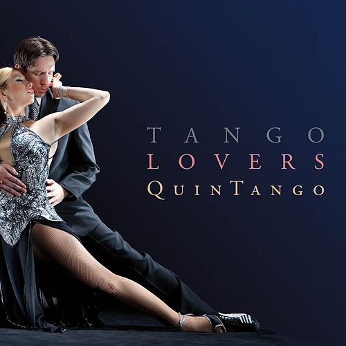 Play & Download Tango Lovers by Quintango | Napster