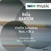 Bartók: Violin Sonatas Nos. 1 & 2 by Ulf Hoelscher