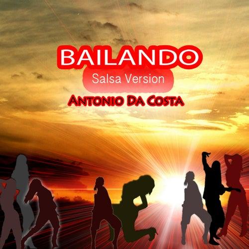 Bailando (Salsa Version) by Antonio Da Costa