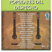 Play & Download Populares del Despecho, Vol. 2 by Various Artists | Napster