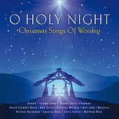O Holy Night - Christmas Songs Of Worship von Various Artists