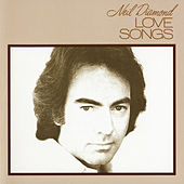 Love Songs von Neil Diamond