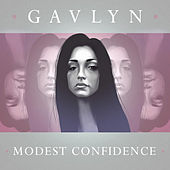 Play & Download Modest Confidence by Gavlyn | Napster